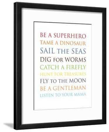 Be A Superhero by Amy Brinkman