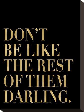 Don't Be Like Them Golden Black