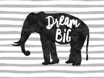 Dream Big Elephant by Amy Brinkman