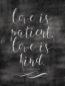 Love Is Patient Love Is Kind-White-01 by Amy Brinkman