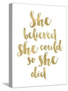She Believed She Could Golden White by Amy Brinkman