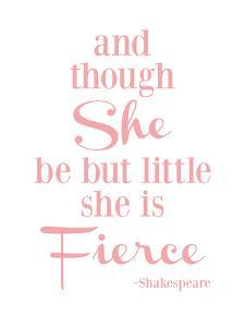 She Is Fierce V2 Pink by Amy Brinkman