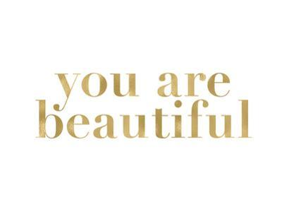 You Are Beautiful Golden White by Amy Brinkman
