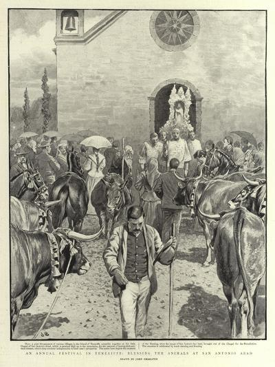 An Annual Festival in Teneriffe, Blessing the Animals at San Antonio Abad-John Charlton-Giclee Print
