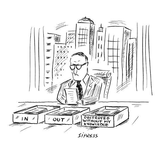 An executive sits at a desk with three boxes: In, Out and 'Destroyed Witho? - New Yorker Cartoon-David Sipress-Premium Giclee Print