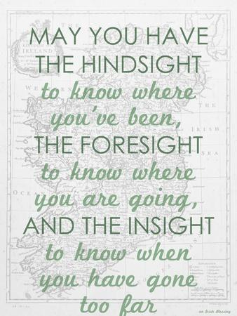 An Irish Blessing on Hindsight, Foresight & Insight - 1741, Ireland Map--Giclee Print