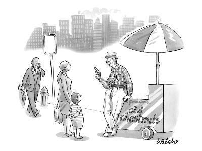 An old man, leaning on a cart that reads Old Chestnuts, talks to a mother ? - New Yorker Cartoon-Liam Walsh-Premium Giclee Print