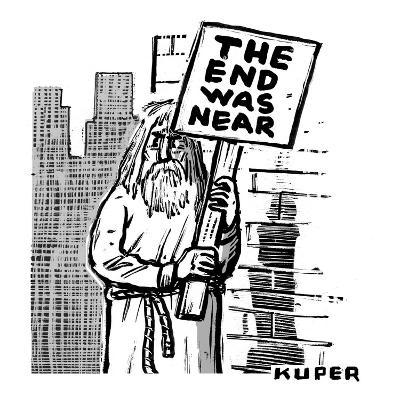 An old prophet-figure stands at a street corner, holding a sign that reads? - New Yorker Cartoon-Peter Kuper-Premium Giclee Print