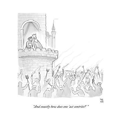 """""""And exactly how does one 'act contrite?'"""" - Cartoon-Paul Noth-Premium Giclee Print"""