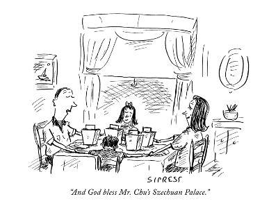 """And God bless Mr. Chu's Szechuan Palace."" - New Yorker Cartoon-David Sipress-Premium Giclee Print"