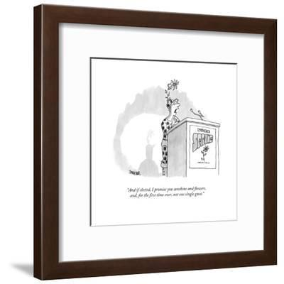 """""""And if elected, I promise you sunshine and flowers, and, for the first ti?"""" - New Yorker Cartoon-Jack Ziegler-Framed Premium Giclee Print"""