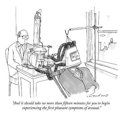 """""""And it should take no more than fifteen minutes for you to begin experien?"""" - New Yorker Cartoon-Michael Crawford-Premium Giclee Print"""