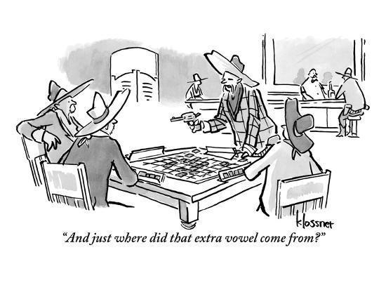 """And just where did that extra vowel come from?"" - New Yorker Cartoon-John Klossner-Premium Giclee Print"