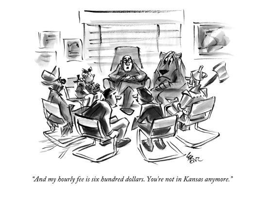 """And my hourly fee is six hundred dollars. You're not in Kansas anymore."" - New Yorker Cartoon-Lee Lorenz-Premium Giclee Print"
