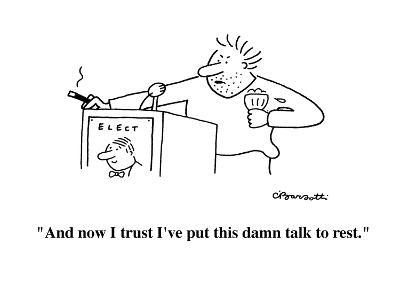 """""""And now I trust I've put this damn talk to rest."""" - Cartoon-Charles Barsotti-Premium Giclee Print"""