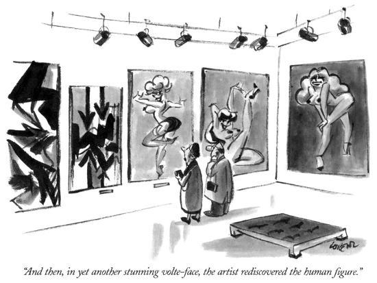 """""""And then, in yet another stunning volte-face, the artist rediscovered the…"""" - New Yorker Cartoon-Lee Lorenz-Premium Giclee Print"""