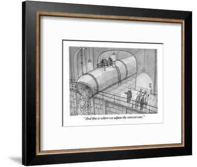"""And this is where we adjust the interest rate."" - New Yorker Cartoon-Jason Patterson-Framed Premium Giclee Print"