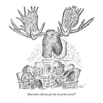 """And where did you put the rest of the moose?"" - New Yorker Cartoon-Edward Koren-Premium Giclee Print"