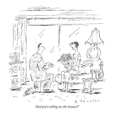 """""""And you're telling me this because?"""" - New Yorker Cartoon-Barbara Smaller-Premium Giclee Print"""