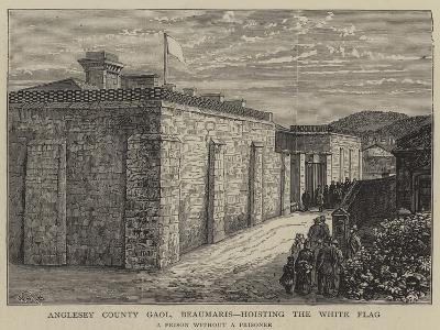 Anglesey County Gaol, Beaumaris, Hosting the White Flag-William Henry James Boot-Giclee Print