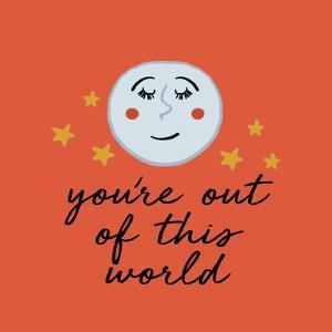 You're Out Of This World by Ani Del Sol