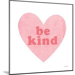 Be Kind Heart by Ann Kelle