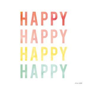 Happy Happy by Ann Kelle