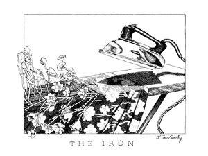 The Iron - New Yorker Cartoon by Ann McCarthy