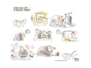 A day in the life of President Trump. by Ann Telnaes