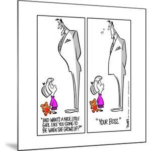 """""""And what's a nice, little girl like you going to be when she grows up?"""" """"Your boss."""" by Ann Telnaes"""