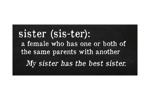 Sister Definition by Anna Quach