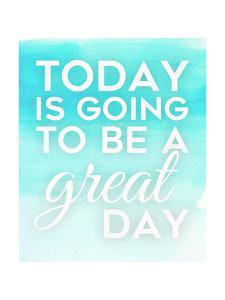 Today is Going to Be by Anna Quach