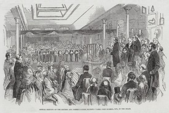 Annual Meeting of the British and Foreign School Society, Lord John Russell, Mp, in the Chair--Giclee Print