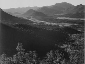 "Valley Surrounded By Mountains ""In Rocky Mountain National Park ""Colorado. 1933-1942 by Ansel Adams"