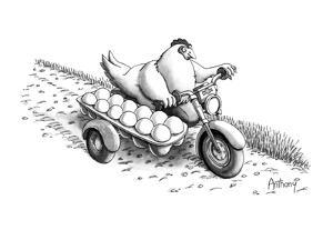 Chickhen on motercycle with eggs in dozen carton side car. - New Yorker Cartoon by Anthony Taber