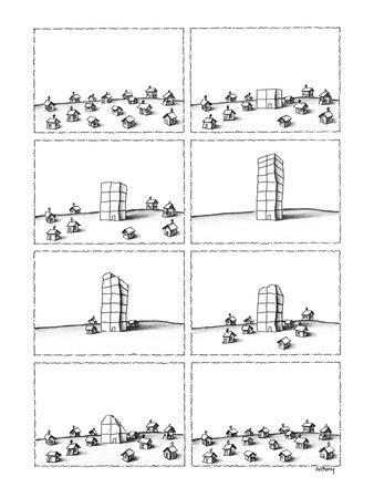 First panels shows a group of little houses. In their midst, a tall buildi? - New Yorker Cartoon