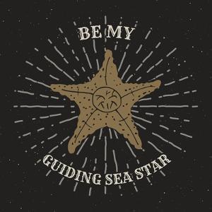 Be My Guiding Star - Retro Starfish by Anton Yanchevskyi
