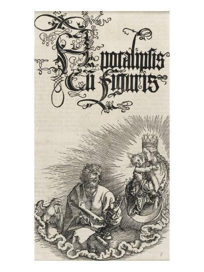 Apocalypse selon Saint Jean - Saint Jean et la Vierge à l'enfant-Albrecht D?rer-Giclee Print