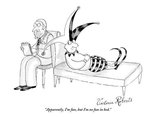 """""""Apparently, I'm fun, but I'm no fun in bed."""" - New Yorker Cartoon-Victoria Roberts-Premium Giclee Print"""