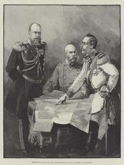 Arbiters of Peace and War, the Emperors of Russia, Austria, and Germany-Thomas Walter Wilson-Giclee Print