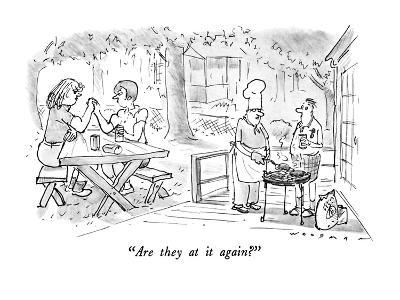"""Are they at it again?"" - New Yorker Cartoon-Bill Woodman-Premium Giclee Print"