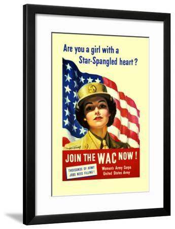 Are You a Girl with a Star Spangled Heart? Join the Wac Now!-Bradshaw Crandell-Framed Art Print