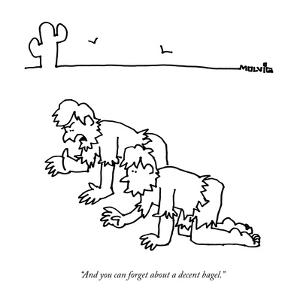 """""""And you can forget about a decent bagel."""" - New Yorker Cartoon by Ariel Molvig"""