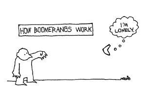 """How Boomerangs Work"" - New Yorker Cartoon by Ariel Molvig"