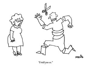 """""""I told you so."""" - New Yorker Cartoon by Ariel Molvig"""