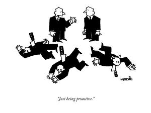 """""""Just being proactive."""" - New Yorker Cartoon by Ariel Molvig"""