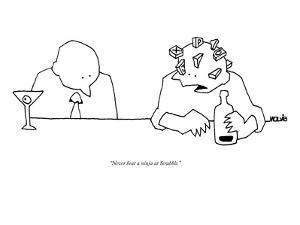 """Never beat a ninja at Scrabble."" - New Yorker Cartoon by Ariel Molvig"