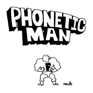 Phonetic Man - New Yorker Cartoon by Ariel Molvig