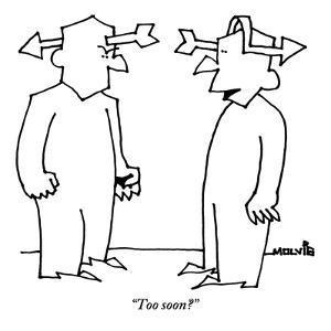 """Too soon?"" - New Yorker Cartoon by Ariel Molvig"