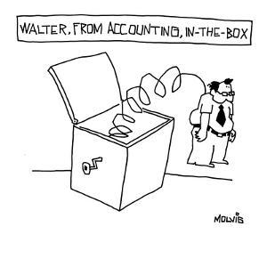 Walter from Accounting, In-a-box. - New Yorker Cartoon by Ariel Molvig
